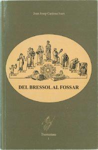 DEL BRESSOLAR AL FOSSAR
