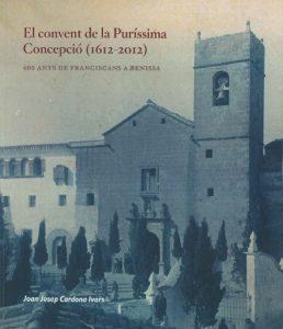 EL CONVENT DE LA PURÍSSIMA CONCEPCIÓ (1612-2012)