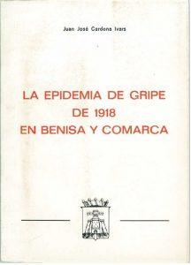 LA EPIDEMIA DE GRIPE DE 1918 EN BENISA Y COMARCA