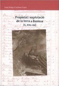 PROPIETAT I EXPLOTACIÓ DE LA TERRA A BENISSA (S. XVII-XX)
