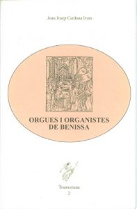 ORGUES I ORGANISTES DE BENISSA